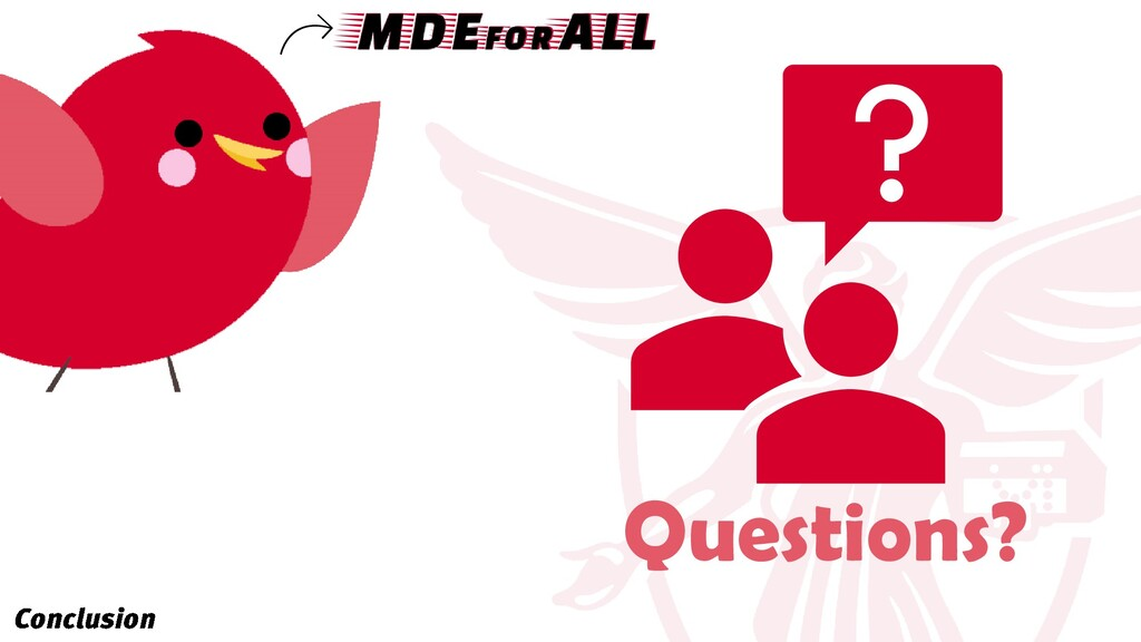 Questions? MDEforALL