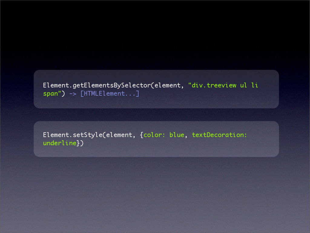 """Element.getElementsBySelector(element, """"div.tre..."""