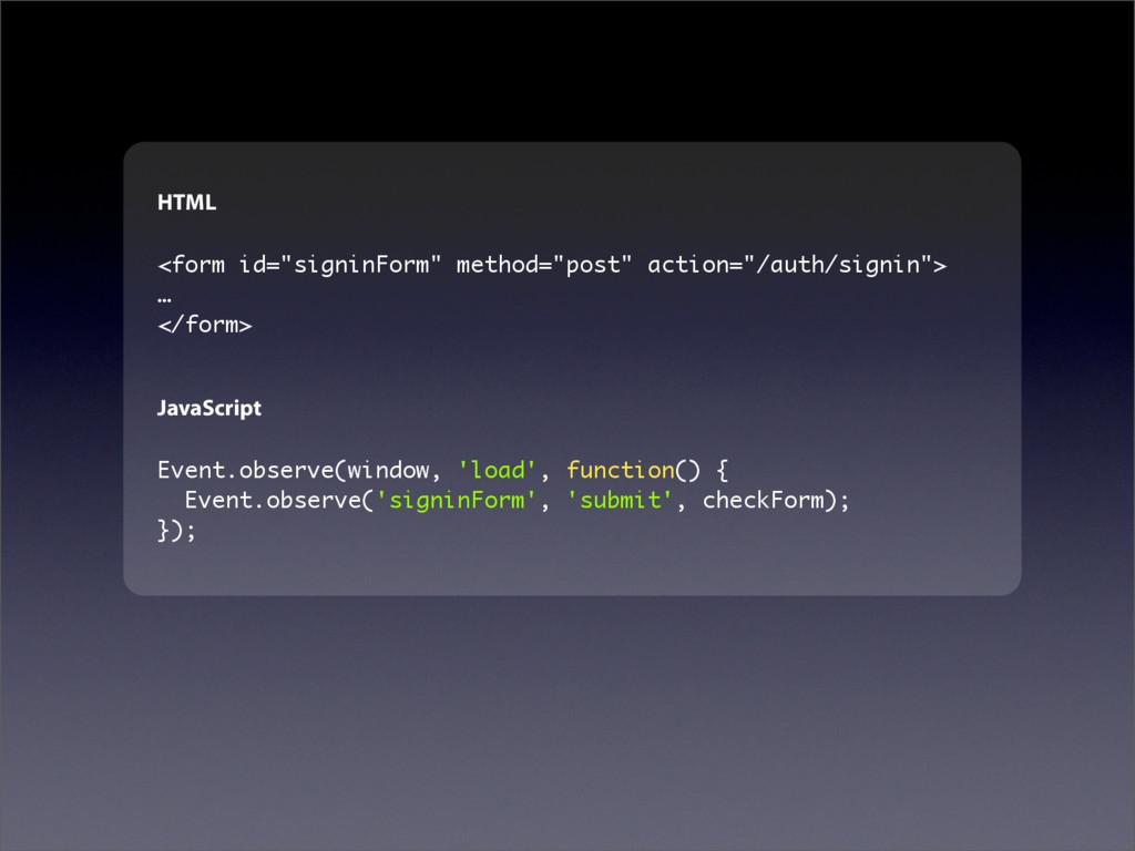 "HTML <form id=""signinForm"" method=""post"" action..."