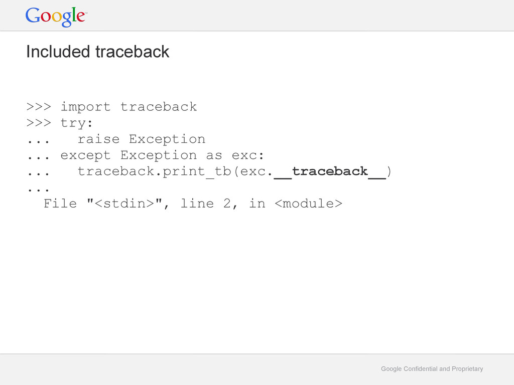 Google Confidential and Proprietary Included tr...