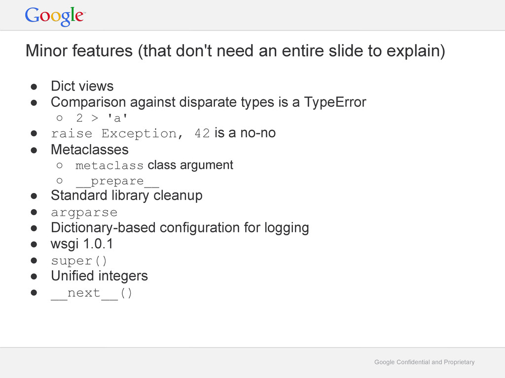 Google Confidential and Proprietary Minor featu...