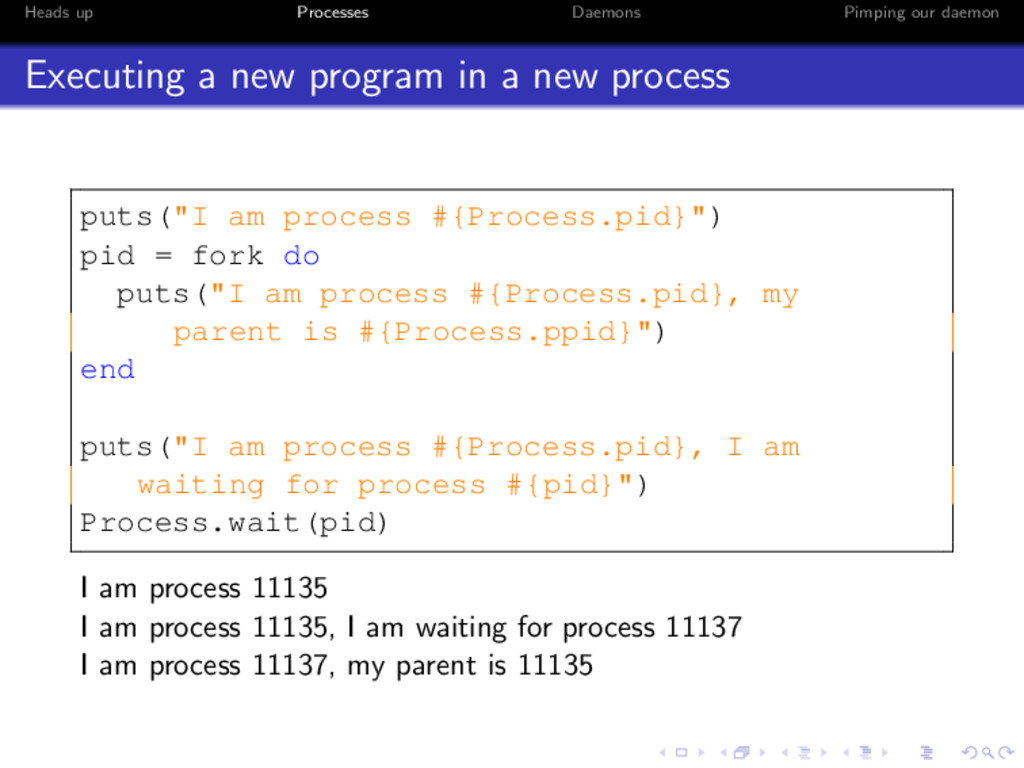 Heads up Processes Daemons Pimping our daemon E...