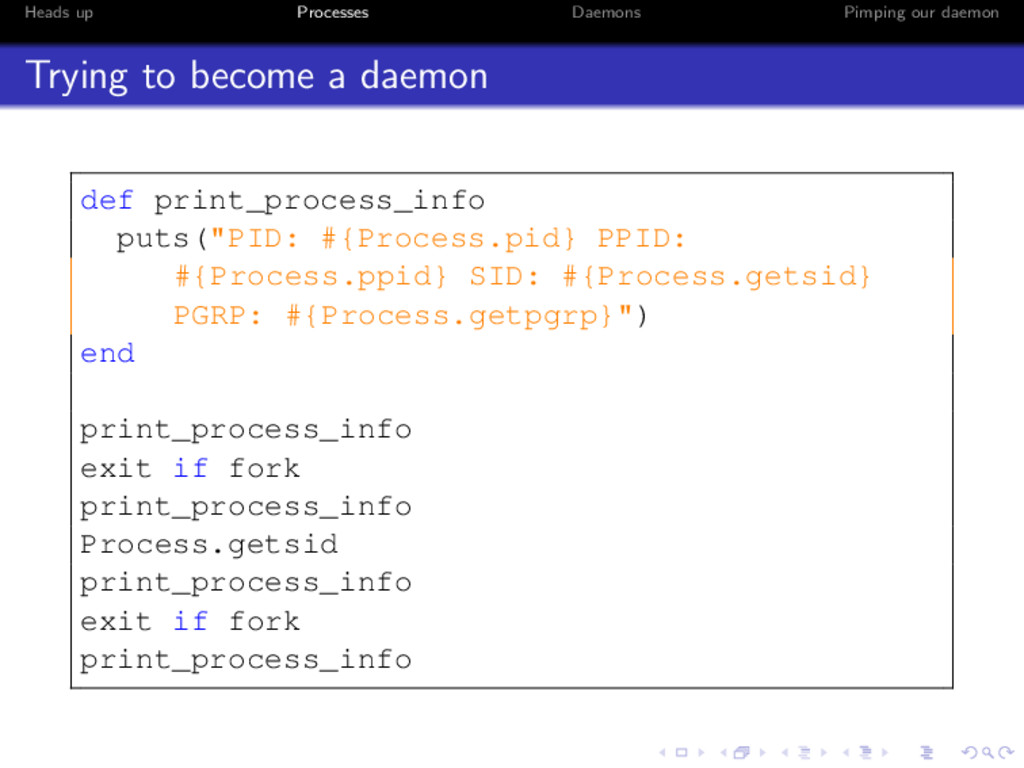 Heads up Processes Daemons Pimping our daemon T...