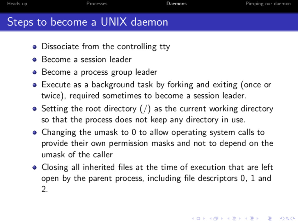 Heads up Processes Daemons Pimping our daemon S...