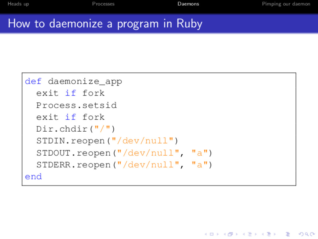 Heads up Processes Daemons Pimping our daemon H...