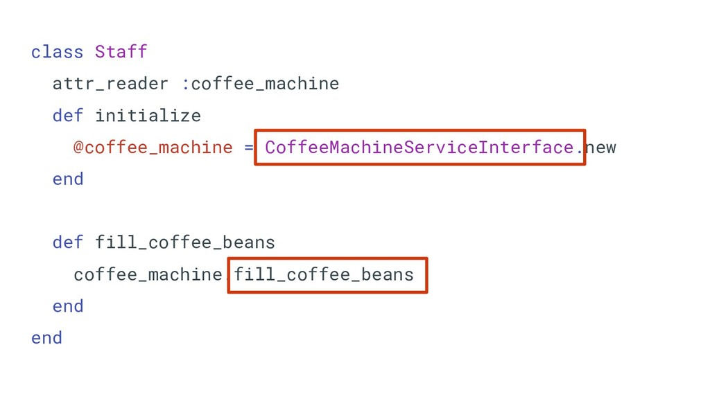 class Staff attr_reader :coffee_machine def ini...