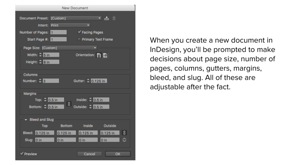 When you create a new document in InDesign, you...