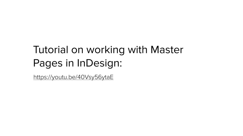 Tutorial on working with Master Pages in InDesi...