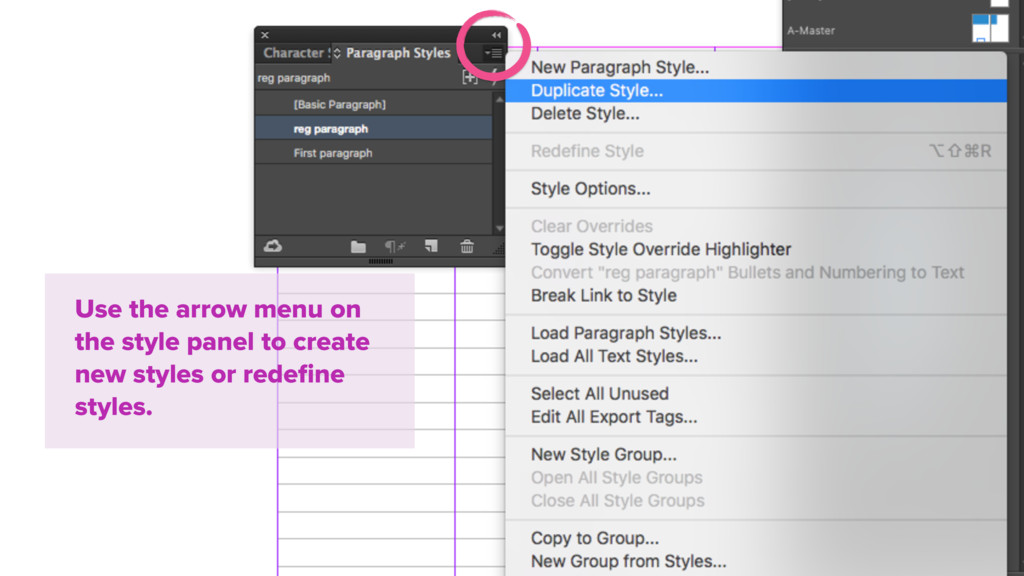 Use the arrow menu on the style panel to create...