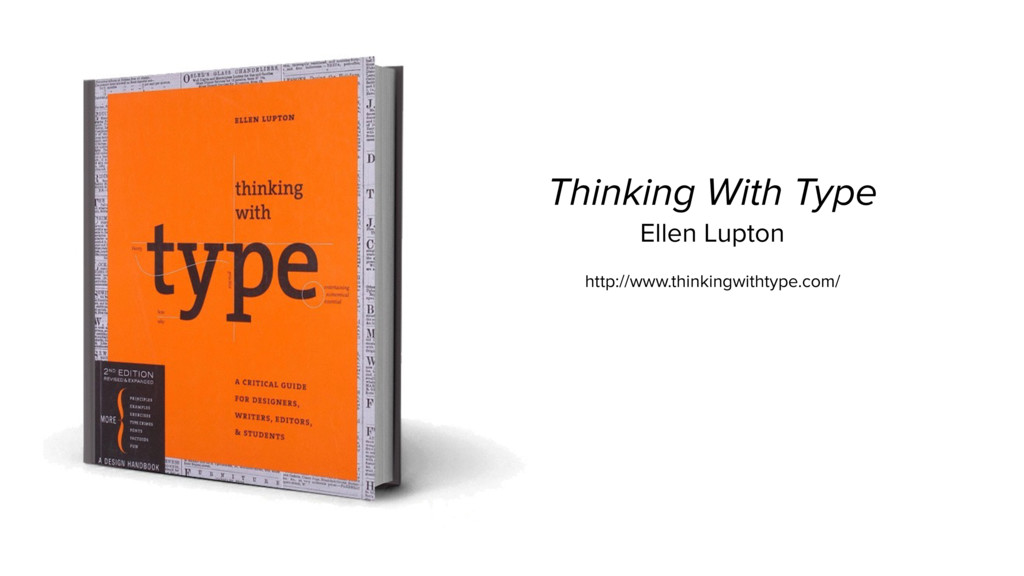 Thinking With Type Ellen Lupton http://www.thin...