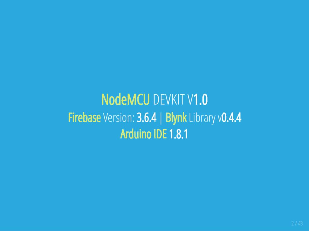 NodeMCU DEVKIT V1.0 Firebase Version: 3.6.4 | B...
