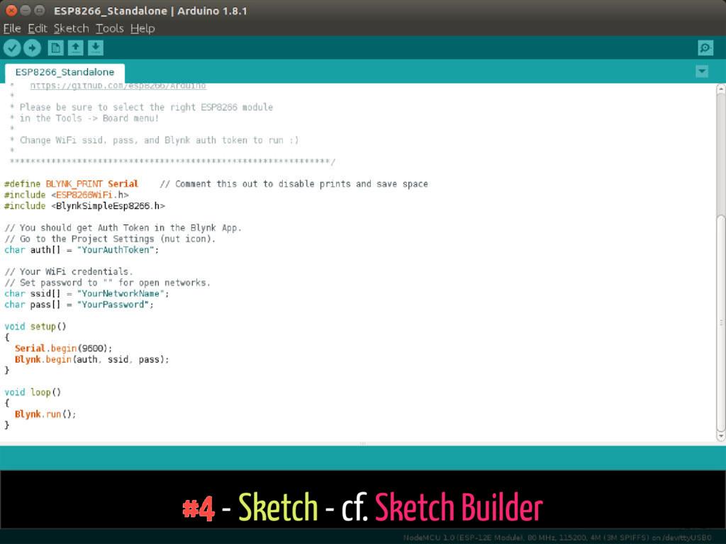 #4 - Sketch - cf. Sketch Builder 24 / 43