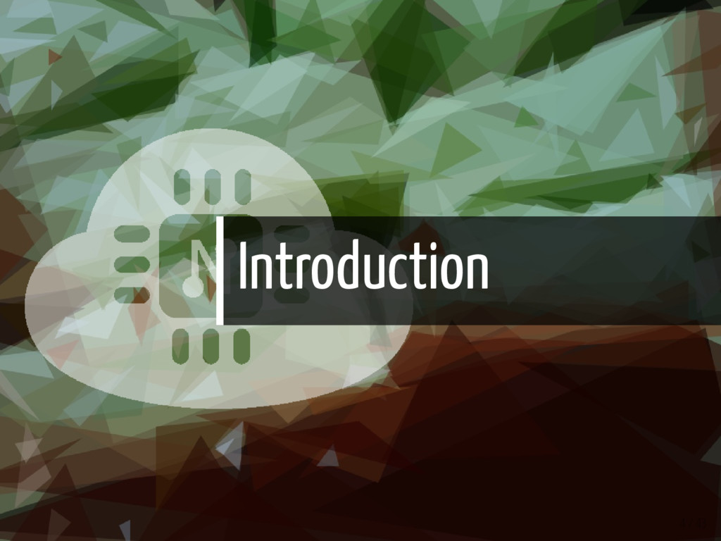 Introduction 4 / 43