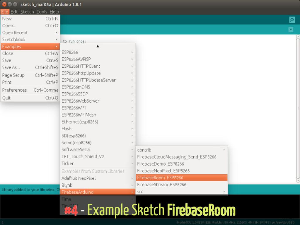 #4 - Example Sketch FirebaseRoom 33 / 43