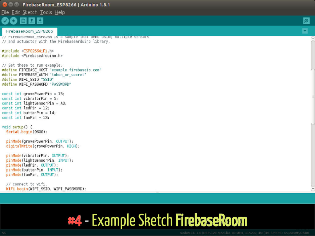 #4 - Example Sketch FirebaseRoom 34 / 43
