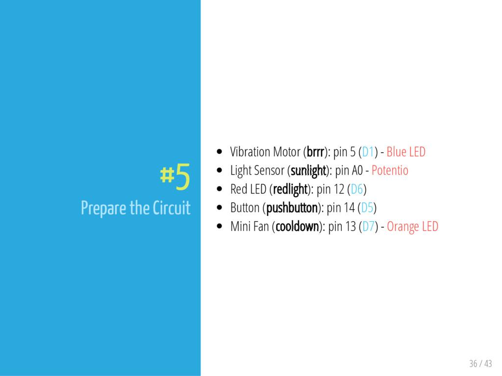 36 / 43 #5 Prepare the Circuit Vibration Motor ...