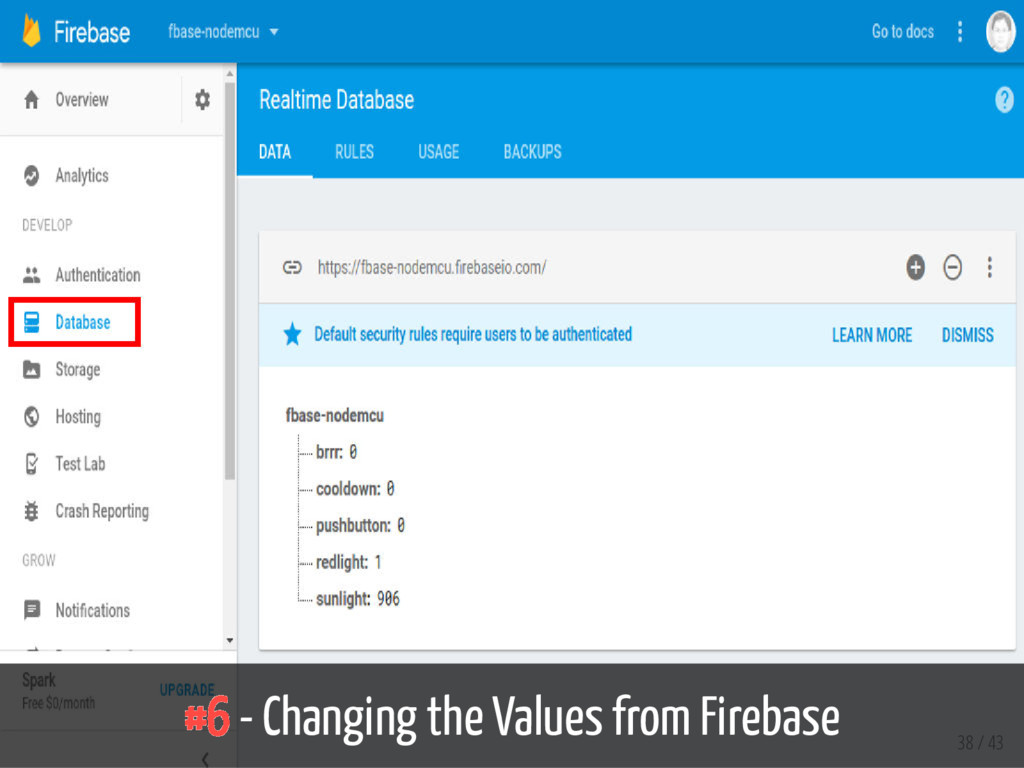 #6 - Changing the Values from Firebase 38 / 43