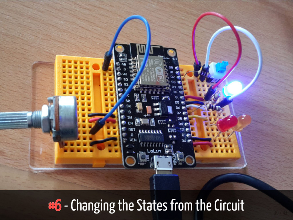 #6 - Changing the States from the Circuit 39 / ...