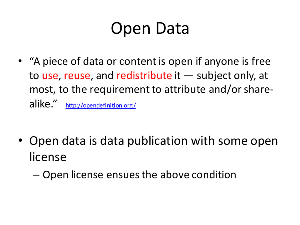 "Open Data • ""A piece of data or content is open..."