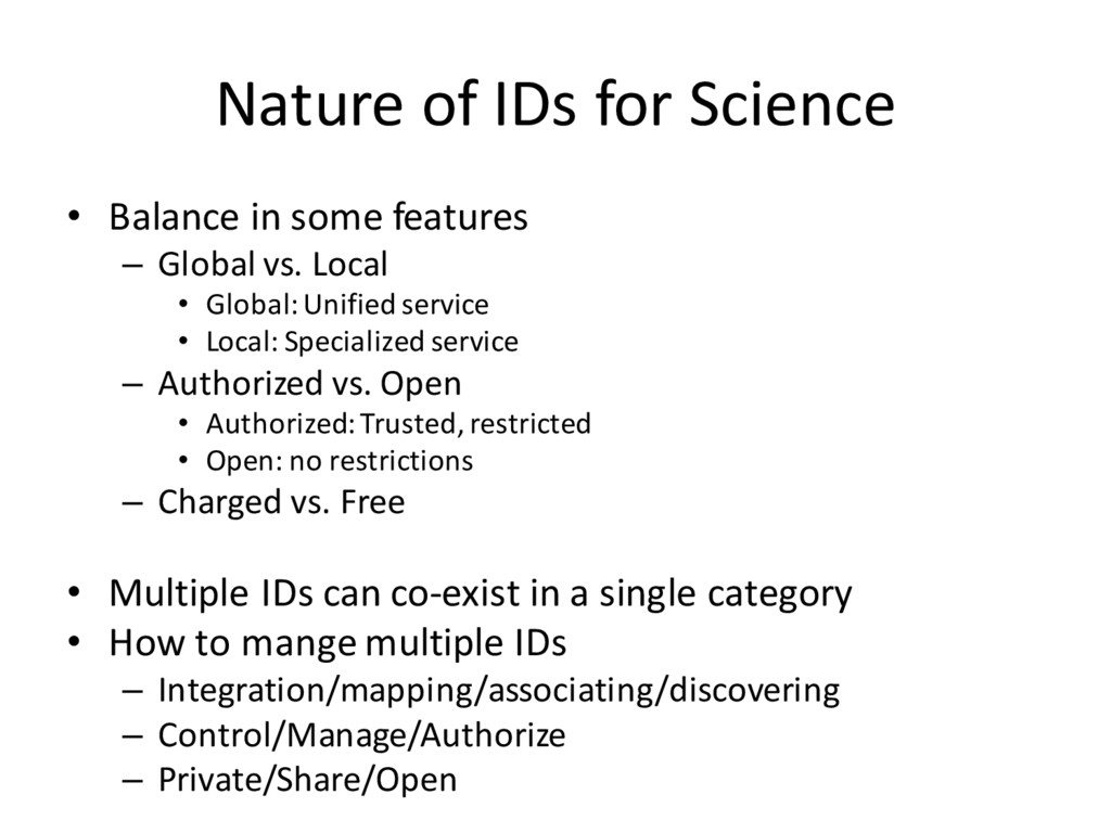 Nature of IDs for Science • Balance in some fea...