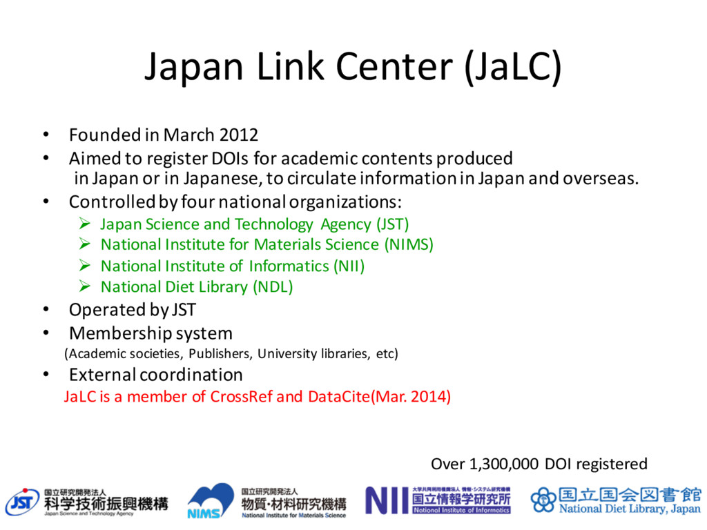 Japan Link Center (JaLC) • Founded in March 201...