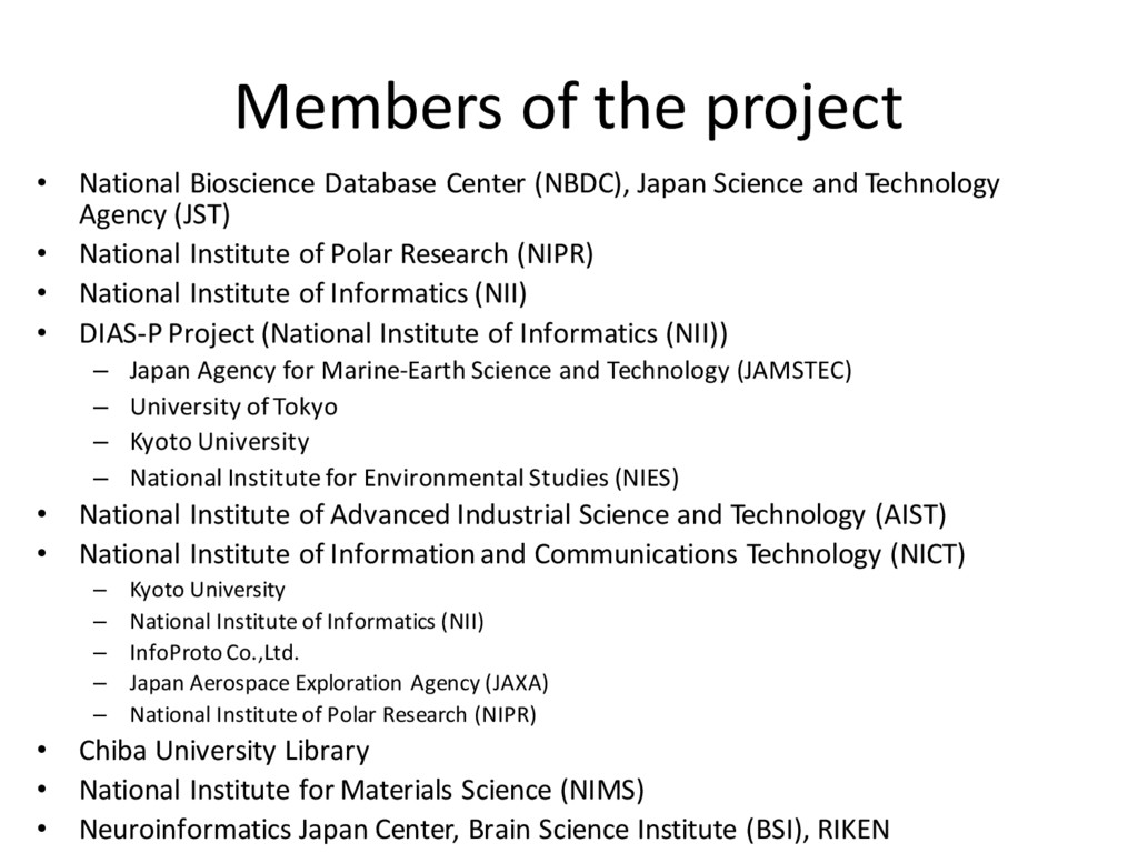 Members of the project • National Bioscience Da...