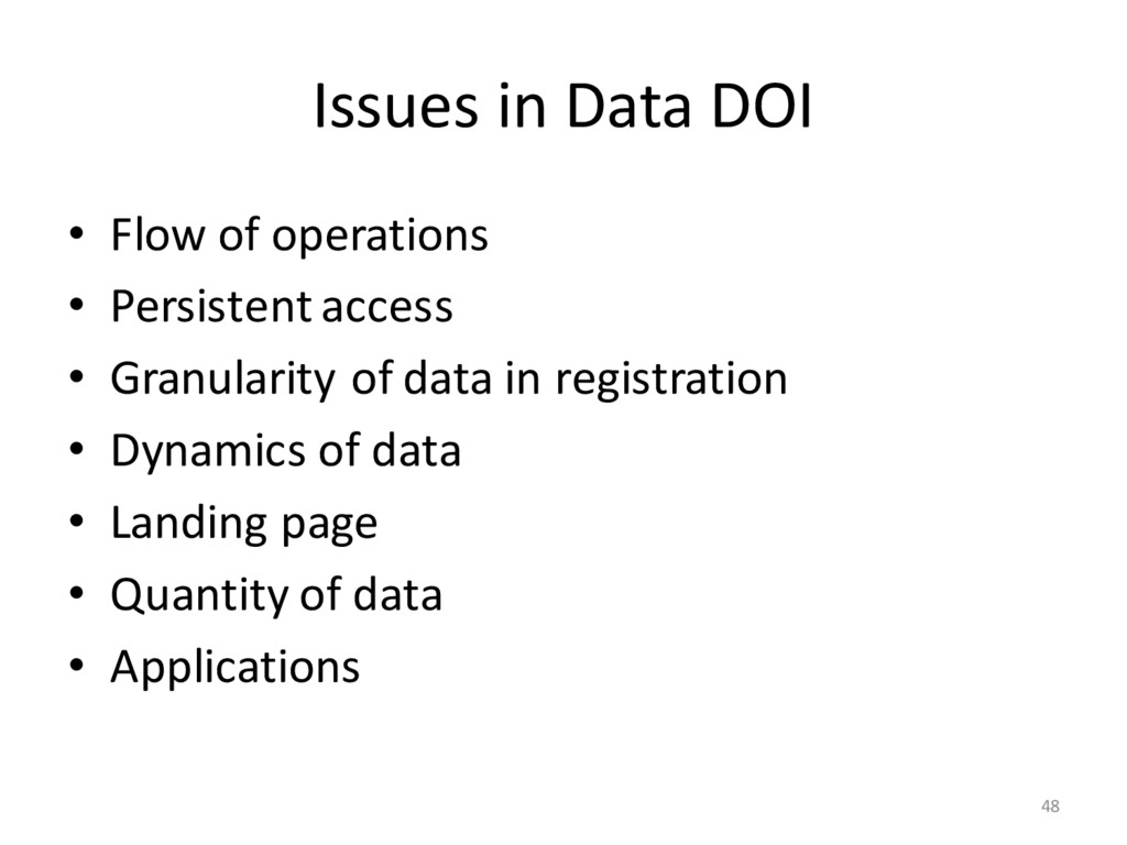 Issues in Data DOI • Flow of operations • Persi...