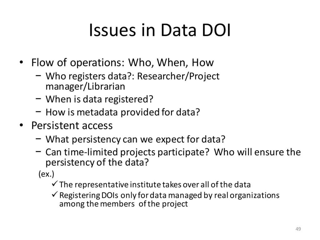 Issues in Data DOI • Flow of operations: Who, W...