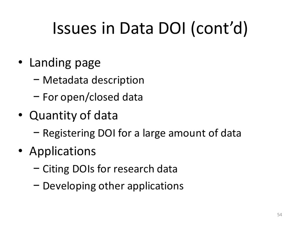 Issues in Data DOI (cont'd) • Landing page − Me...