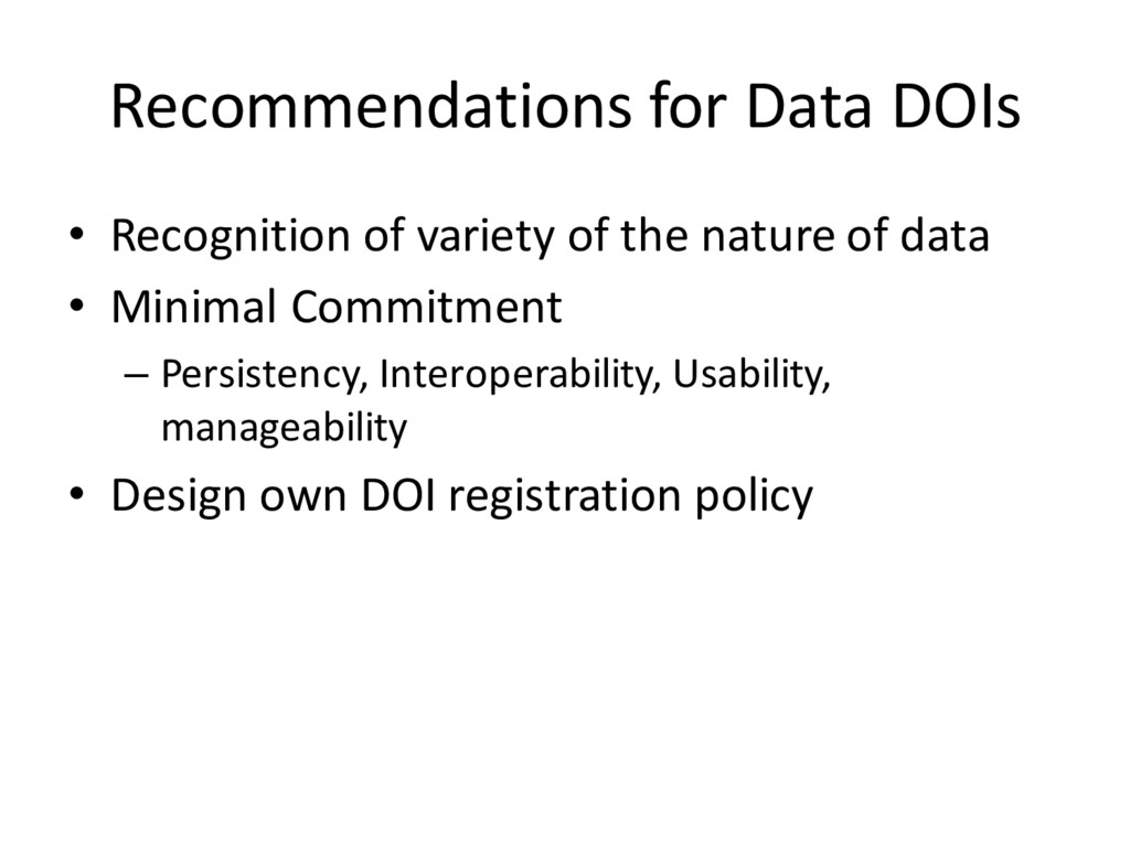 Recommendations for Data DOIs • Recognition of ...