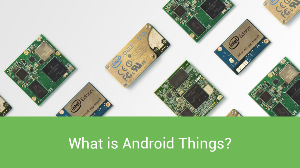 What is Android Things?