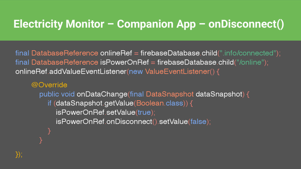final DatabaseReference onlineRef = firebaseDatab...