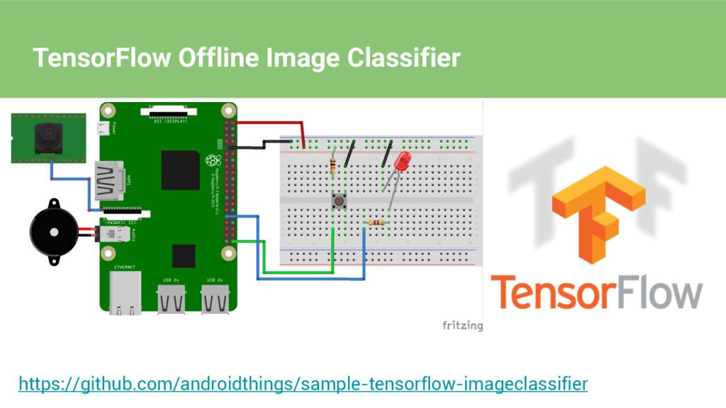 https://github.com/androidthings/sample-tensorf...