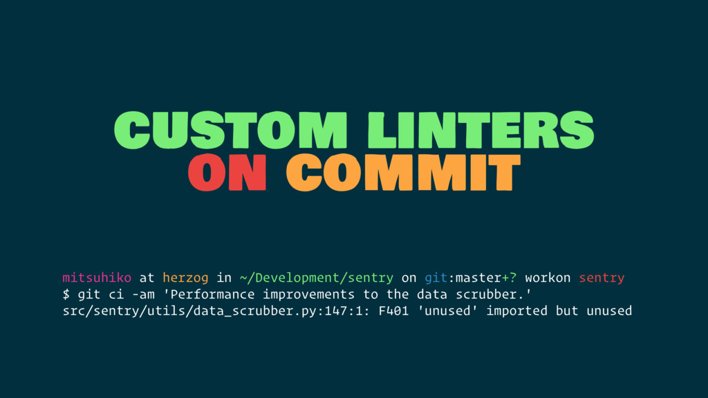 custom linters on commit mitsuhiko at herzog in...