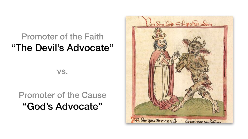 "Promoter of the Faith ""The Devil's Advocate"" Pr..."