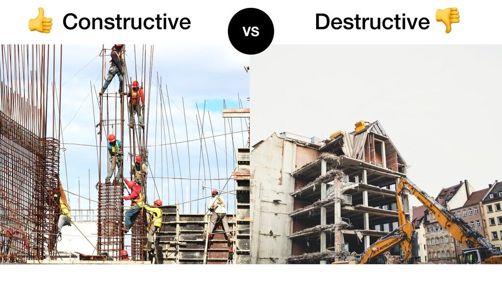 Constructive Destructive VS