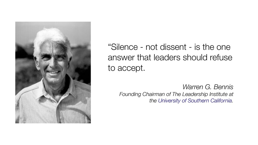"""Silence - not dissent - is the one answer that..."