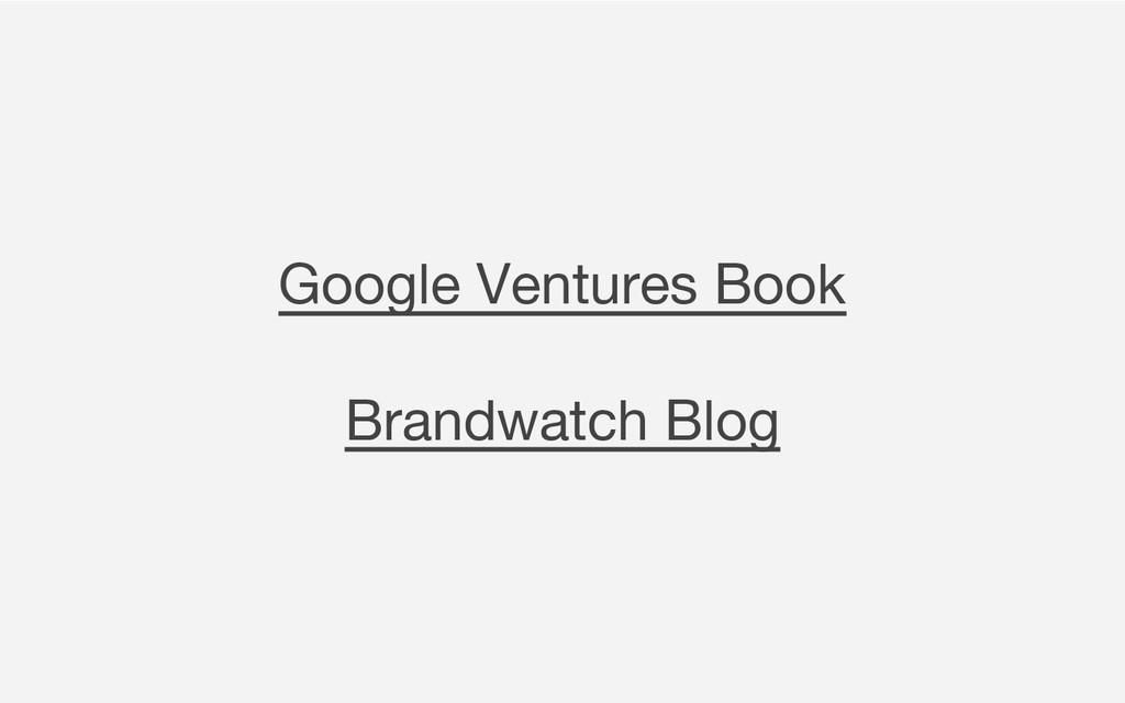 Google Ventures Book Brandwatch Blog