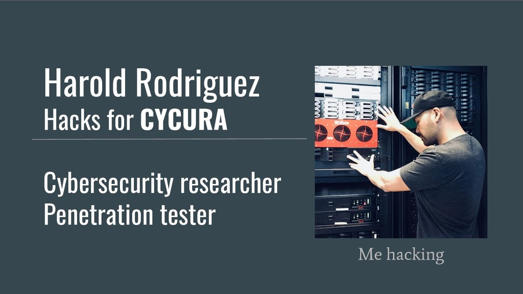 Harold Rodriguez Hacks for CYCURA Cybersecurity...