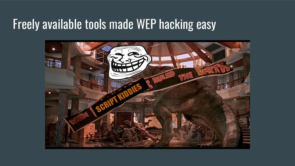 Freely available tools made WEP hacking easy SC...