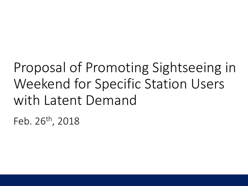 Proposal of Promoting Sightseeing in Weekend fo...