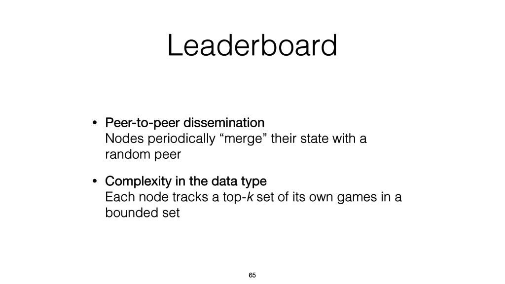 Leaderboard • Peer-to-peer dissemination