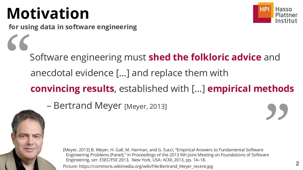 Motivation 2 for using data in software enginee...