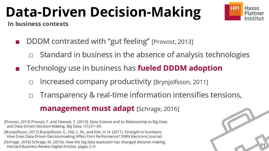 Data-Driven Decision-Making 11 In business cont...