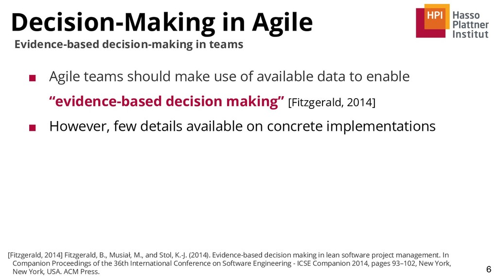 Decision-Making in Agile 6 Evidence-based decis...
