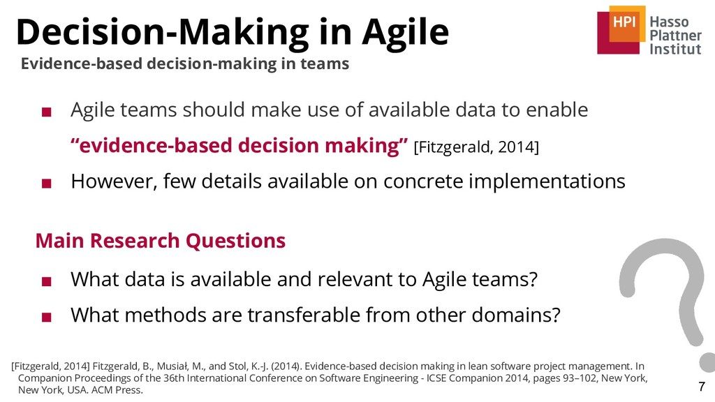 Decision-Making in Agile 7 Evidence-based decis...