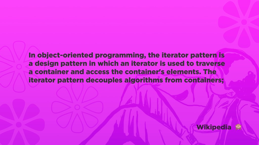 In object-oriented programming, the iterator pa...