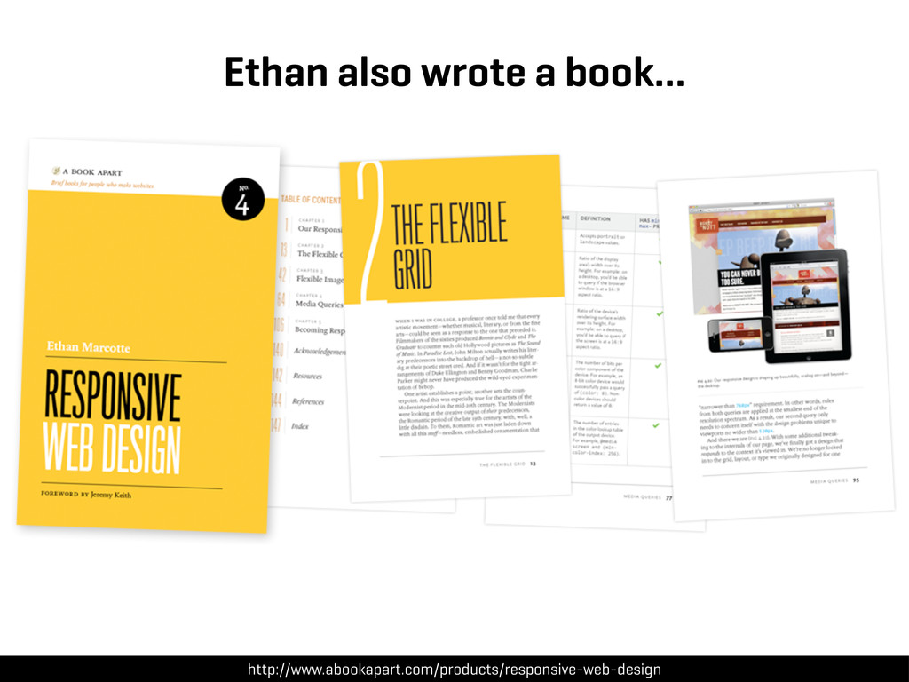 Ethan also wrote a book… http://www.abookapart....