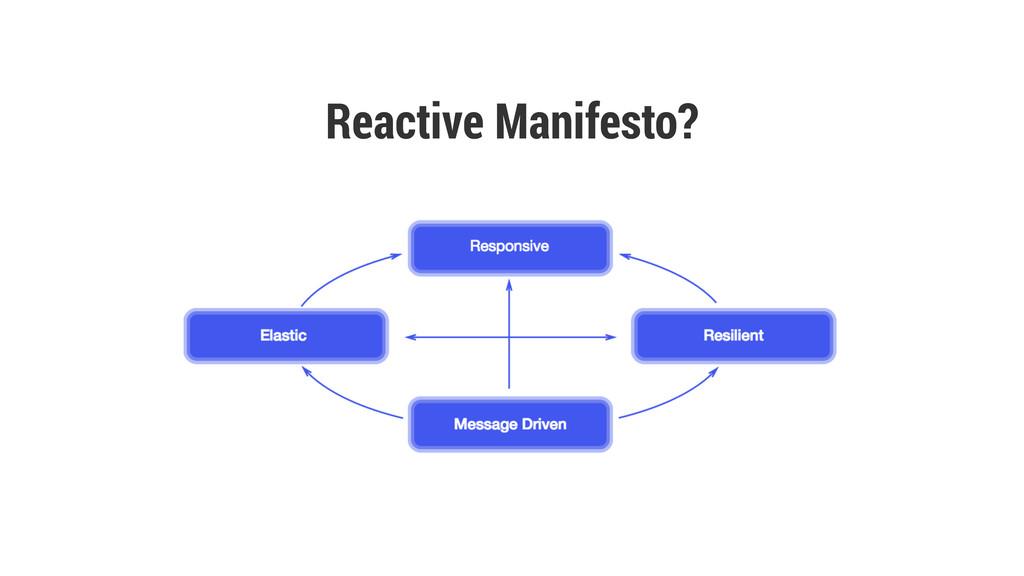 Reactive Manifesto?