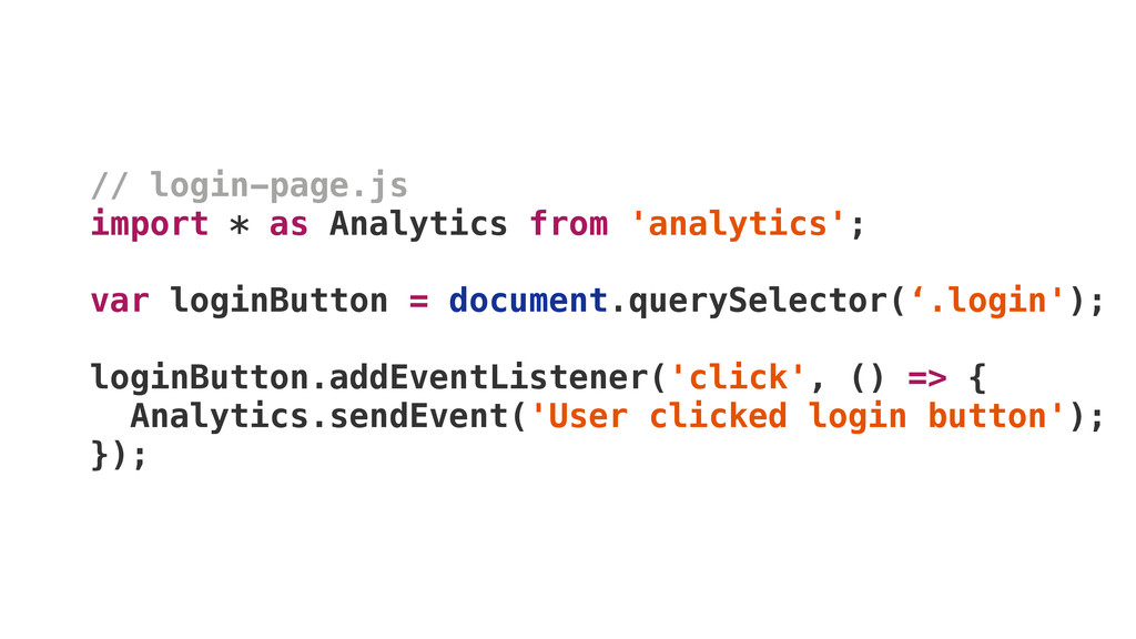 // login-page.js import * as Analytics from 'an...